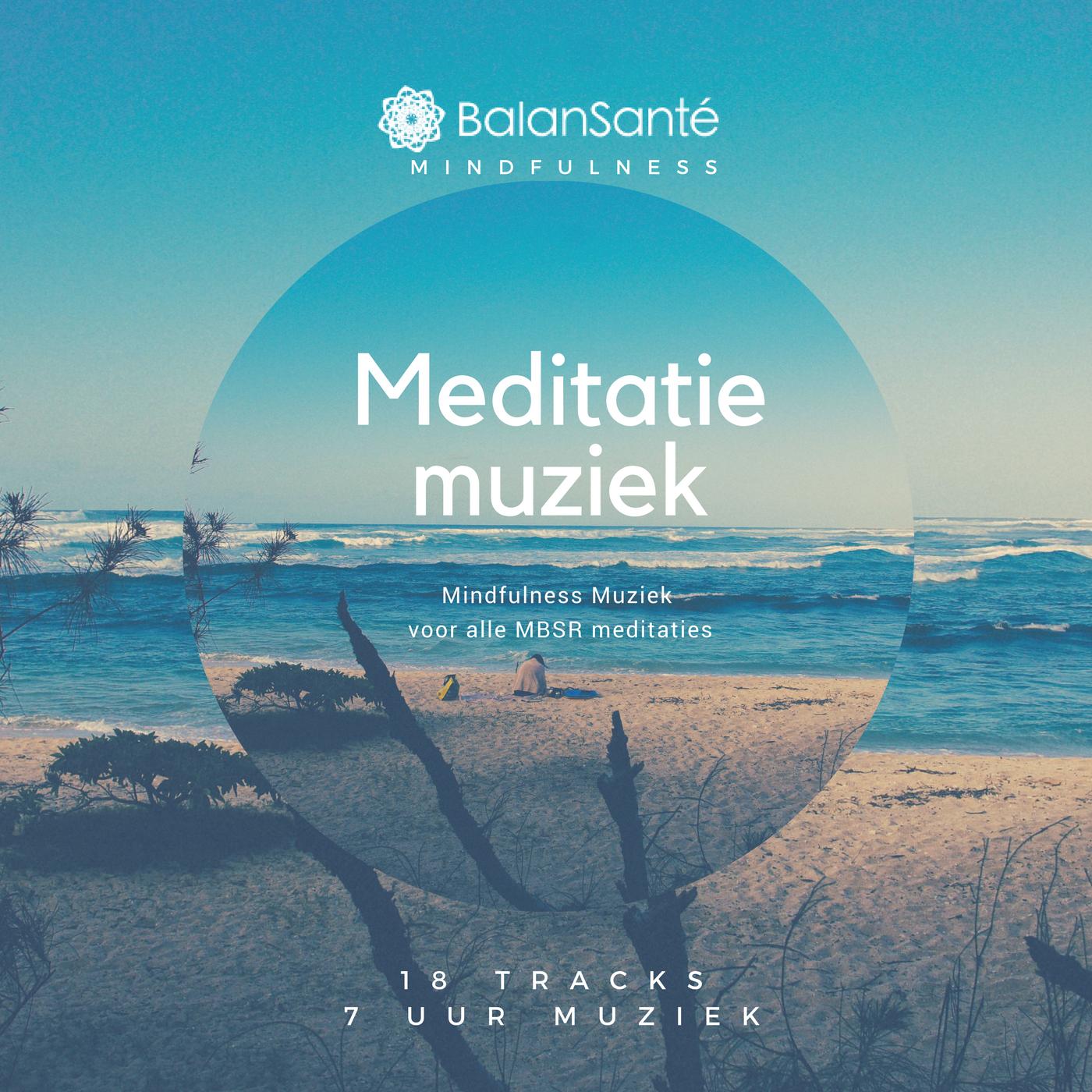 BalanSanté Mindfulness Meditatie muziek